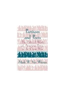 Abbildung von Wienen | Partisans and Poets | 1997 | The Political Work of American... | 107