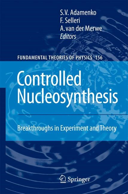 Controlled Nucleosynthesis | Adamenko / Selleri / Merwe, 2007 | Buch (Cover)