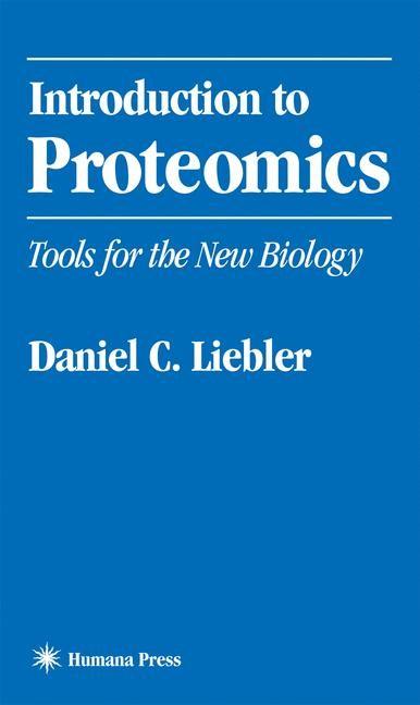 Abbildung von Liebler | Introduction to Proteomics | 2001