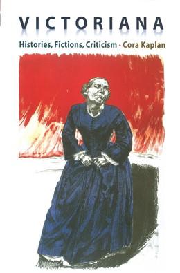 Abbildung von Kaplan | Victoriana | 2007 | Histories, Fictions, Criticism