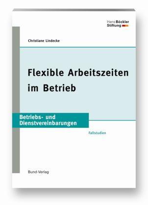 Flexible Arbeitszeiten im Betrieb | Lindecke | 1. Auflage 2008, 2007 | Buch (Cover)