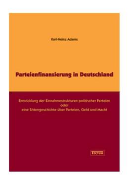 Abbildung von Adams   Parteienfinanzierung in Deutschland   2005   Entwicklung der Einnahmestrukt...