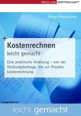 Abbildung von Posluschny | Kostenrechnen leicht gemacht | 1. Auflage | 2008 | beck-shop.de