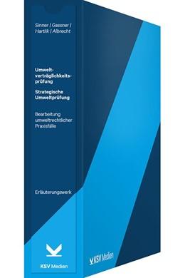 Abbildung von Sinner / Gassner | Umweltverträglichkeitsprüfung (UVP) / Strategische Umweltprüfung (SUP) | 1. Auflage | 2020 | beck-shop.de