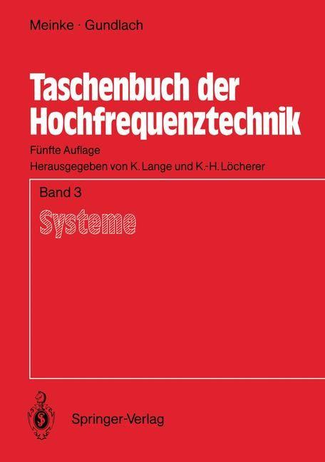 Abbildung von Meinke / Lange / Löcherer | Taschenbuch der Hochfrequenztechnik | 5., überarb. Aufl. | 1992