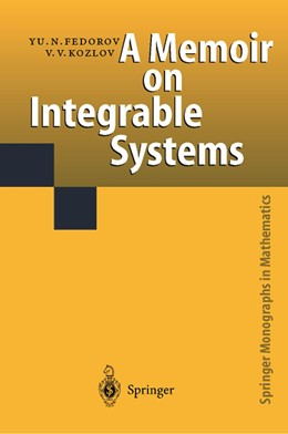 Abbildung von Fedorov / Kozlov | A Memoir on Integrable Systems | 1st ed. 2017 | 2019 | Translation by Yu. Fedorov