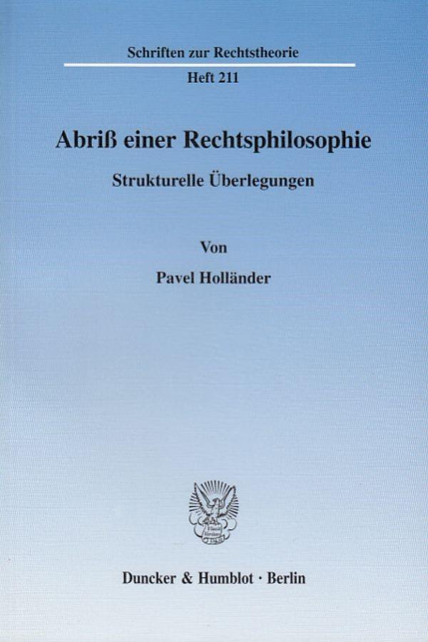 Abbildung von Holländer   Abriß einer Rechtsphilosophie.   2003