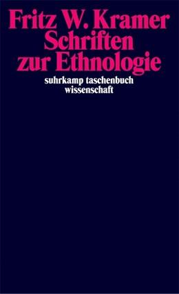 Abbildung von Kramer / Rees   Schriften zur Ethnologie   Originalausgabe   2005   Herausgegeben u. eingel. von T...   1688