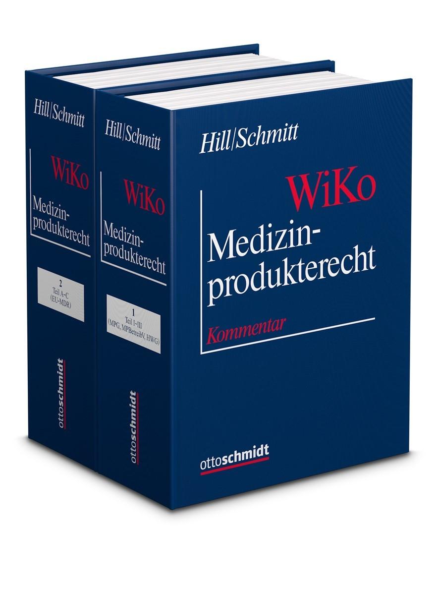 Abbildung von Hill / Schmitt | Medizinprodukterecht (WiKo) • mit Aktualisierungsservice | Loseblattwerk mit 19. Aktualisierung | 2018