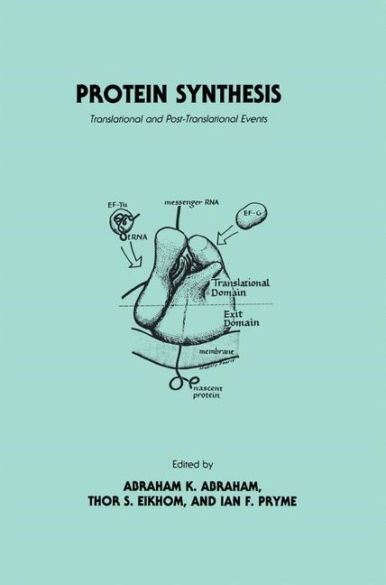 Protein Synthesis   Abraham / Eikhom / Pryme   1983, 1984   Buch (Cover)