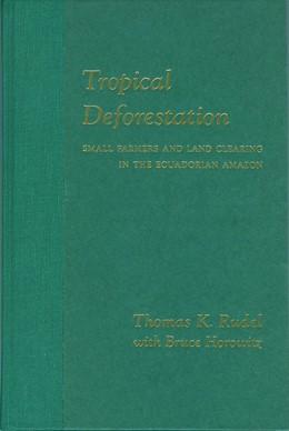 Abbildung von Sponsel / Headland / Bailey | Tropical Deforestation | 1993 | Small Farmers and Land Clearin...