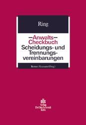 Anwalts-Checkbuch Scheidungs- und Trennungsvereinbarungen | Ring / Heussen, 2002 | Buch (Cover)
