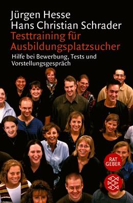 Abbildung von Schrader / Hesse   Testtraining für Ausbildungsplatzsucher   2001   Hilfe bei Bewerbung, Tests und...