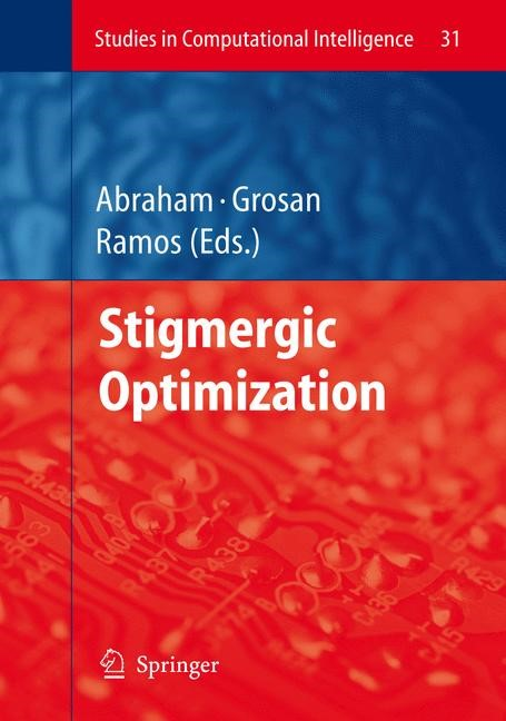 Stigmergic Optimization | Abraham / Grosan / Ramos, 2006 | Buch (Cover)