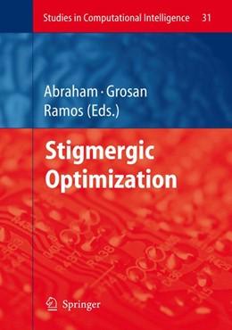 Abbildung von Abraham / Grosan / Ramos | Stigmergic Optimization | 2006 | 31