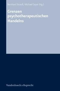 Abbildung von Geyer / Strauß | Grenzen psychotherapeutischen Handelns | 2006