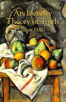 Abbildung von Dodd | An Identity Theory of Truth | 2008 | 2008