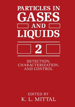 Abbildung von Mittal | Particles in Gases and Liquids 2 | 1990 | 1991 | Detection, Characterization, a...