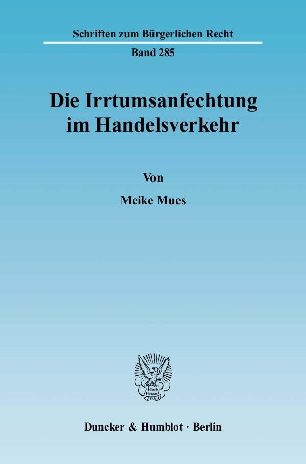 Abbildung von Mues | Die Irrtumsanfechtung im Handelsverkehr | 2004