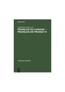 Abbildung von Mercier / Cajolet-Laganière   Français du Canada - Français de France VI   1. Auflage   2003   beck-shop.de