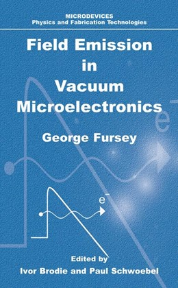 Abbildung von Fursey | Field Emission in Vacuum Microelectronics | 2005
