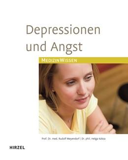Abbildung von Meyendorf / Kabza | Depressionen und Angst | aktualisierte und neu gestaltete Auflage | 2009