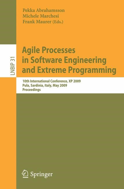 Agile Processes in Software Engineering and Extreme Programming | Abrahamsson / Marchesi / Maurer, 2009 | Buch (Cover)