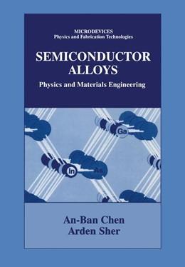 Abbildung von An-Ben Chen / Sher | Semiconductor Alloys | 1995 | 1995 | Physics and Materials Engineer...