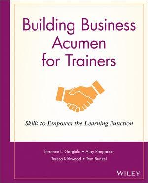 Abbildung von Gargiulo / Pangarkar / Kirkwood | Building Business Acumen for Trainers | 2006