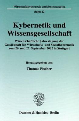 Abbildung von Fischer   Kybernetik und Wissensgesellschaft.   2004   Wissenschaftliche Jahrestagung...   22