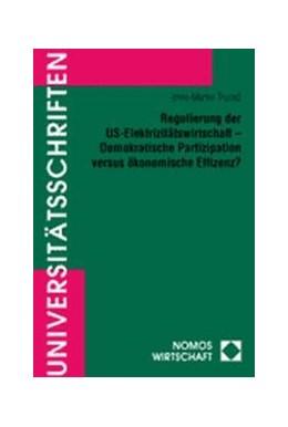 Abbildung von Regulierung der US-Elektrizitätswirtschaft - Demokratische Partizipation versus ökonomische Effizienz? | 2000