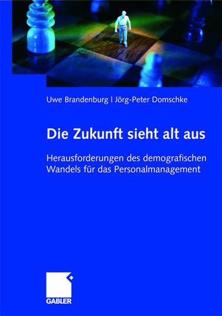 Abbildung von Brandenburg / Domschke | Die Zukunft sieht alt aus | 2007 | 2007