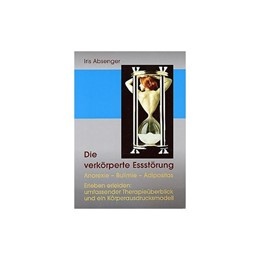 Abbildung von Absenger | Die verkörperte Essstörung | 1. Auflage | 2005 | 35 | beck-shop.de