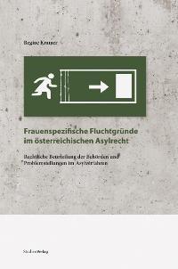 Abbildung von Kramer   Frauenspezifische Fluchtgründe im österreichischen Asylrecht   2009