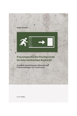 Abbildung von Kramer | Frauenspezifische Fluchtgründe im österreichischen Asylrecht | 2009 | Rechtliche Beurteilung der Beh... | 11