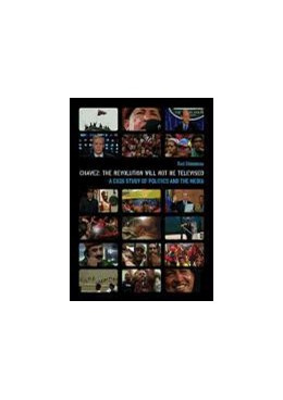 Abbildung von Stoneman | Chavez: The Revolution Will Not Be Televised | 2009 | A Case Study of Politics and t...