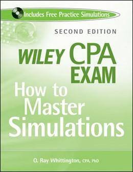 Abbildung von Whittington | Wiley CPA Exam | 2. Auflage | 2009 | How to Master Simulations
