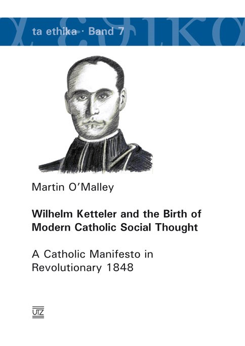 Wilhelm Ketteler and the Birth of Modern Catholic Social Thought | O'Malley, 2009 | Buch (Cover)