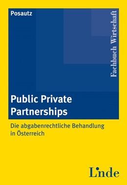 Abbildung von Posautz | Public Private Partnerships | 2009 | 2009 | Die abgabenrechtliche Behandlu...