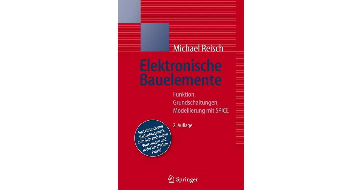 Elektronische Bauelemente | Reisch | 2., vollst. neu bearb. Aufl ...