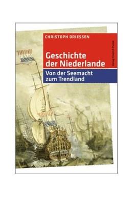 Abbildung von Driessen | Geschichte der Niederlande | 3. Auflage | 2020 | beck-shop.de