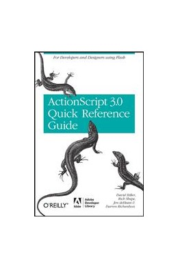 Abbildung von David Stiller / Rich Shupe / Jen deHaan | The ActionScript 3.0 Quick Reference Guide: For Developers and Designers Using Flash | 2008