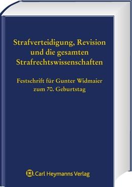 Abbildung von Ignor / Knauer / Satzger / Schäfer / Schöch | Strafverteidigung, Revision und die gesamten Strafrechtswissenschaften | 2008 | Festschrift für Gunter Widmaie...