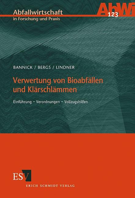 Verwertung von Bioabfällen und Klärschlämmen | Bannick / Bergs / Lindner, 2001 | Buch (Cover)