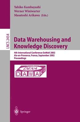 Abbildung von Kambayashi / Winiwarter / Arikawa | Data Warehousing and Knowledge Discovery | 2002 | 4th International Conference, ... | 2454