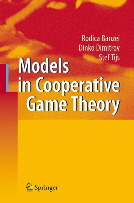 Models in Cooperative Game Theory | Branzei / Dimitrov / Tijs | 2nd ed., 2008 | Buch (Cover)