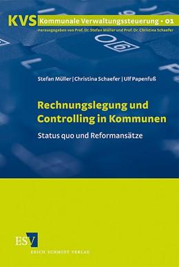 Abbildung von Müller / Papenfuß / Schaefer | Rechnungslegung und Controlling in Kommunen | 2009 | Status quo und Reformansätze | 1