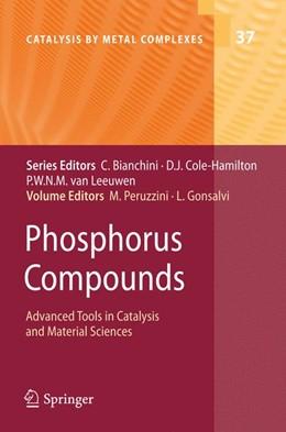 Abbildung von Peruzzini / Gonsalvi   Phosphorus Compounds   2011   Advanced Tools in Catalysis an...   37