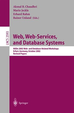 Abbildung von Chaudhri / Jeckle / Rahm / Unland | Web, Web-Services, and Database Systems | 2003 | NODe 2002 Web and Database-Rel... | 2593