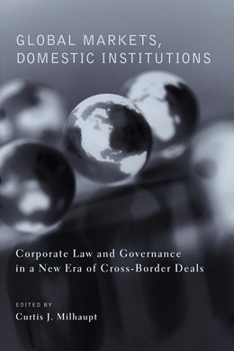 Abbildung von Milhaupt   Global Markets, Domestic Institutions   2003   Corporate Law and Governance i...